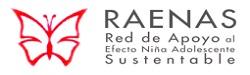 RAENAS: Red de Apoyo al Efecto Niña Adolescente Sustentable